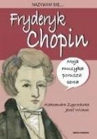 Nazywam się... Fryderyk Chopin
