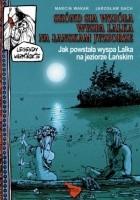 Legendy warmińskie 03: Jak powstała wyspa Lalka na jeziorze Łańskim
