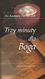 Okładka książki Trzy minuty dla Boga. Krótkie refleksje dla młodzieży. Cz. 3