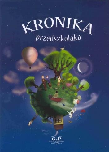 Okładka książki Kronika przedszkolaka