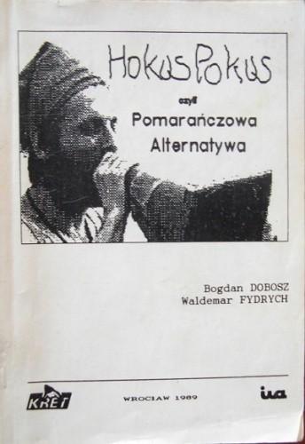 Okładka książki Hokus Pokus, czyli Pomarańczowa Alternatywa