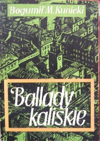 Okładka książki Ballady kaliskie