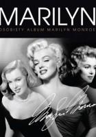 Marilyn. Osobisty album Marilyn Monroe