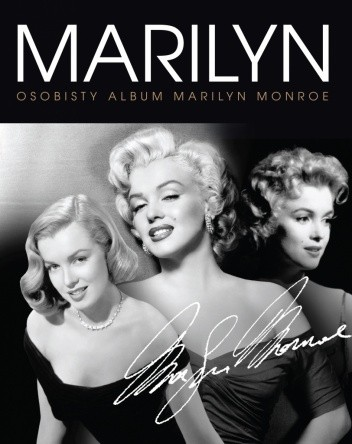 Okładka książki Marilyn. Osobisty album Marilyn Monroe