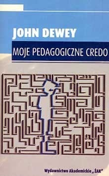 Okładka książki Moje Pedagogiczne Credo