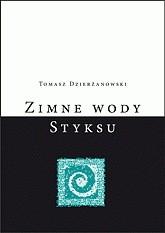 Okładka książki Zimne wody Styksu