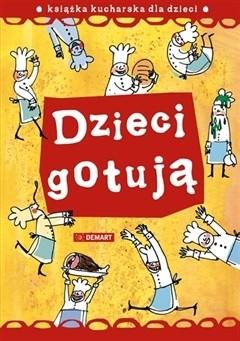 Okładka książki Dzieci gotują
