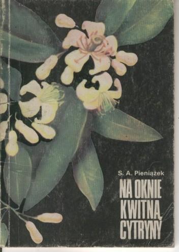 Okładka książki Na oknie kwitną cytryny