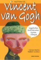 Okładka książki Nazywam się... Vincent van Gogh
