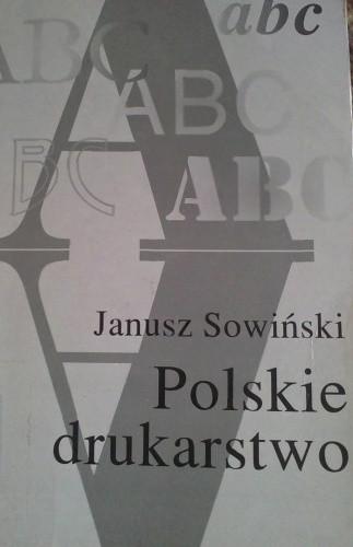 Okładka książki Polskie drukarstwo