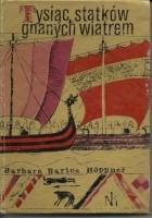 Tysiąc statków gnanych wiatrem