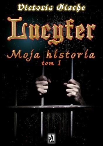 Okładka książki Lucyfer. Moja historia