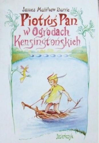 Okładka książki Piotruś Pan w Ogrodach Kensingtońskich