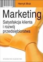 Marketing. Satysfakcja klienta i rozwój przedsiębiorstwa