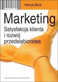 Okładka książki Marketing. Satysfakcja klienta i rozwój przedsiębiorstwa