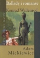 Ballady i romanse. Konrad Wallenrod.