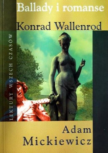 Okładka książki Ballady i romanse. Konrad Wallenrod.