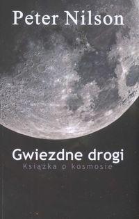 Okładka książki Gwiezdne drogi. Książka o kosmosie.