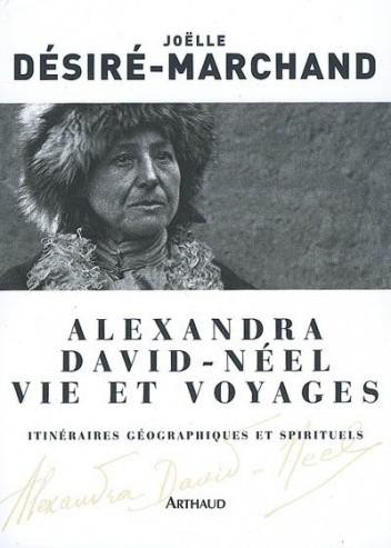 Okładka książki Alexandra David-Néel, vie et voyages