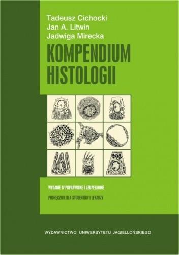 Okładka książki Kompendium histologii. Podręcznik dla studentów nauk medycznych i przyrodniczych