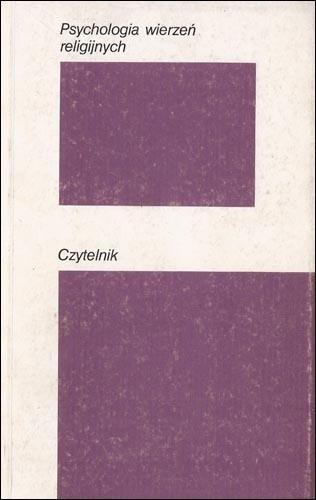 Okładka książki Psychologia wierzeń religijnych