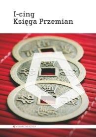 Okładka książki I-Cing. Księga Przemian