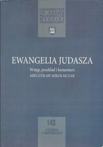 Okładka książki Ewangelia Judasza. Wstęp, przekład i komentarz