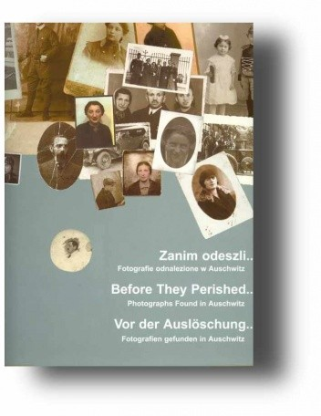 Okładka książki Zanim odeszli... Fotografie odnalezione w Auschwitz