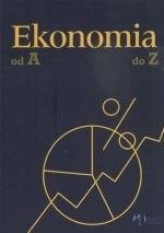 Okładka książki Ekonomia od A do Z. Encyklopedia podręczna.