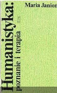 Okładka książki Humanistyka. Poznanie i terapia