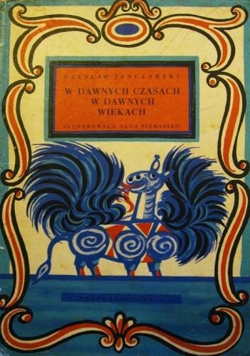 Okładka książki W dawnych czasach w dawnych wiekach