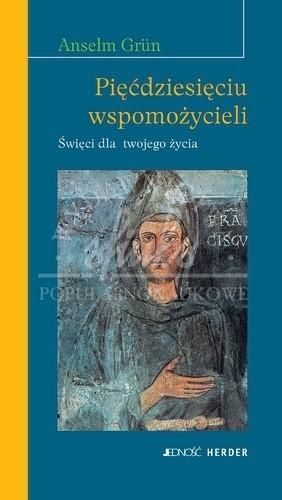 Okładka książki Pięćdziesięciu wspomożycieli: Święci dla twojego życia