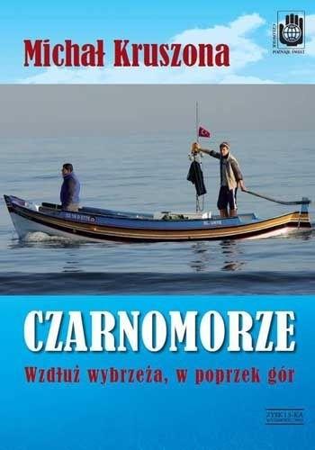 Okładka książki Czarnomorze. Wzdłuż wybrzeża, w poprzek gór