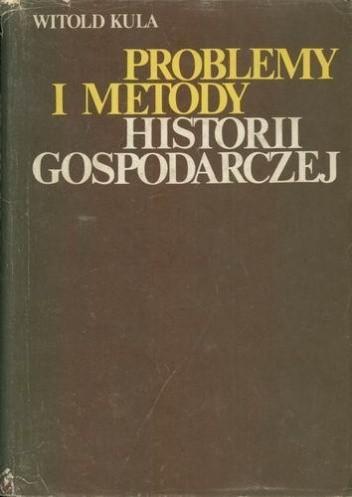 Okładka książki Problemy i metody historii gospodarczej