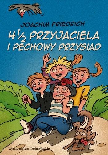Okładka książki 4 1/2 przyjaciela i pechowy przysiad