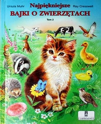 Okładka książki Najpiękniejsze bajki o zwierzętach. Tom 2