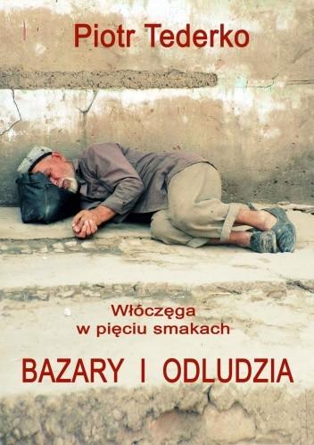 Okładka książki Bazary i odludzia