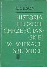 Okładka książki Historia filozofii chrześcijańskiej w wiekach średnich
