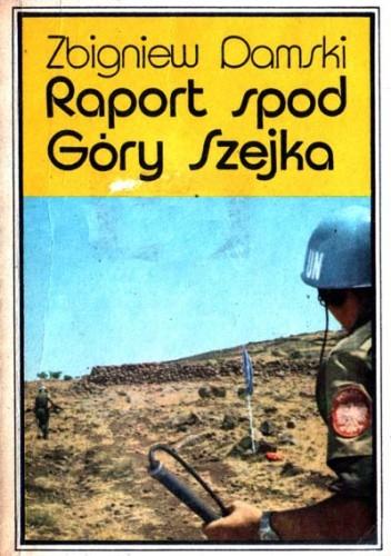 Okładka książki Raport spod Góry Szejka