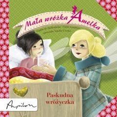 Okładka książki Mała wróżka Amelka. Paskudna wróżyczka