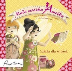 Okładka książki Mała wróżka Amelka. Szkoła dla wróżek