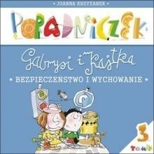 Okładka książki Poradniczek Gabrysi i Kajtka. Bezpieczeństwo i wychowanie