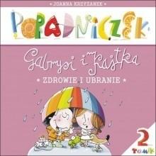 Okładka książki Poradniczek Gabrysi i Kajtka. Zdrowie i ubranie