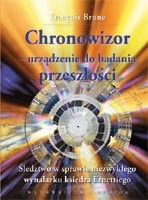 Okładka książki Chronowizor - urządzenie do badania przeszłości. Śledztwo w sprawie niezwykłego wynalazku księdza Ernettiego