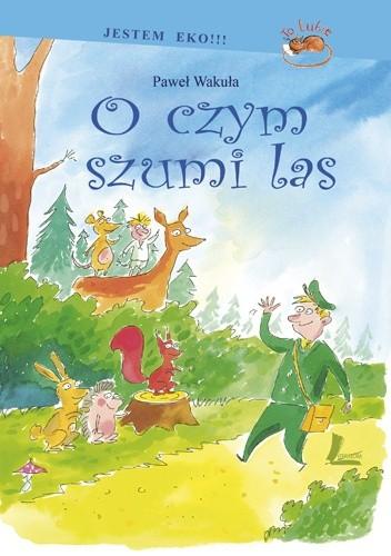 Okładka książki O czym szumi las