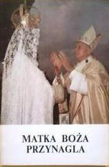 Okładka książki Matka Boża przynagla