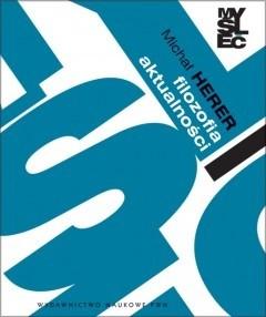 Okładka książki Filozofia aktualności za Nietzschem i Marksem