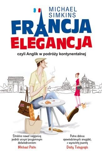 Okładka książki Francja elegancja, czyli Anglik w podróży kontynentalnej