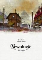 Rewolucje #07: We mgle
