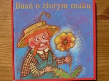 Okładka książki Baśń o złotym maku